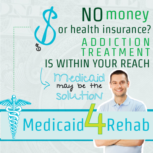 Medicaid May Be The Solution For Those With No Money Who Need Rehab