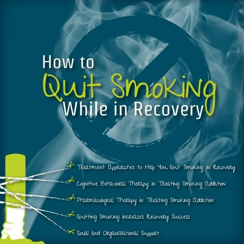 How To Quit Smoking While In Recovery