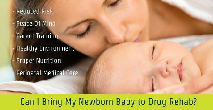 Can I Bring My Newborn Baby To Drug Rehab