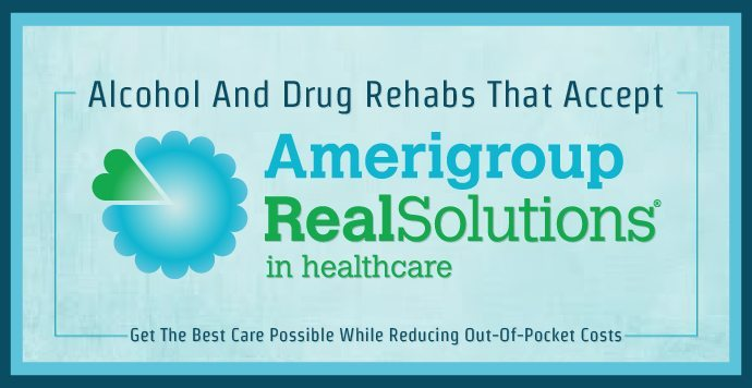 Alcohol And Drug Rehabs That Accept Amerigroup