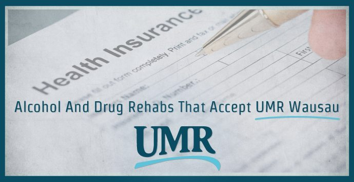 Alcohol And Drug Rehabs That Accept UMR Wausau