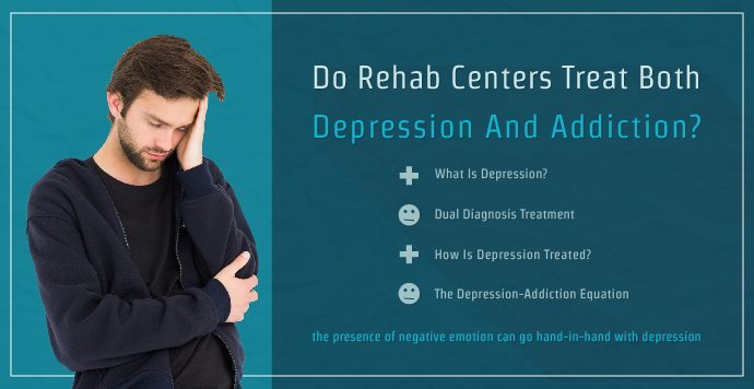 Do Rehab Centers Treat Both Depression and Addiction