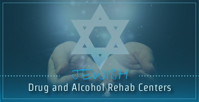 Jewish Drug and Alcohol Rehab Centers
