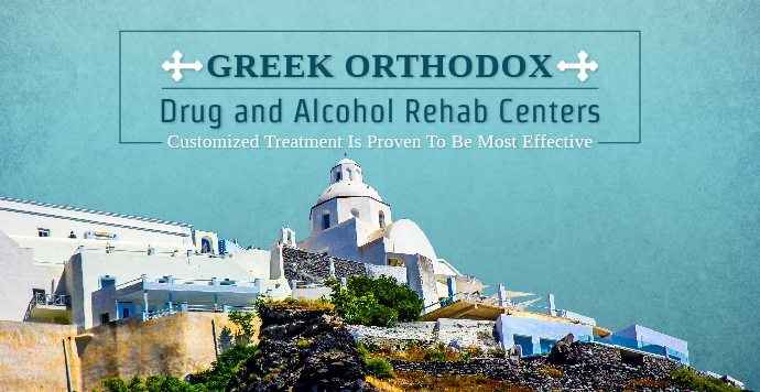Greek Orthodox Drug and Alcohol Rehab Centers