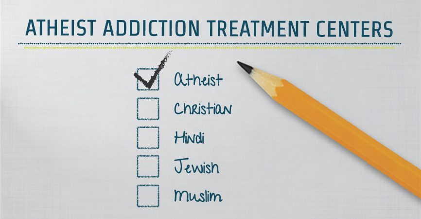 Atheist Addiction Treatment Centers