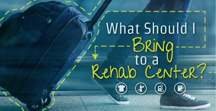 What Should I Bring To A Drug Rehab Center