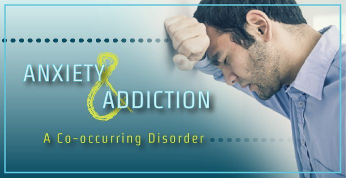 Anxiety and Addiction A Co Occurring Disorder