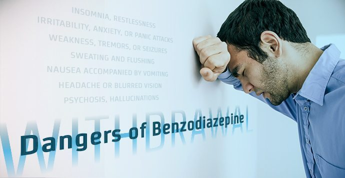 Dangers Of Benzodiazepine Withdrawal