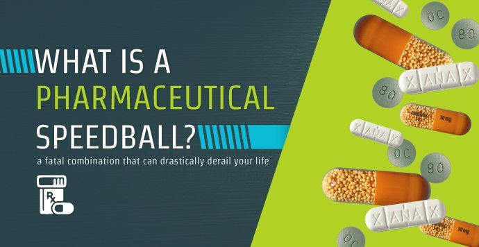 What Is A Pharmaceutical Speedball?