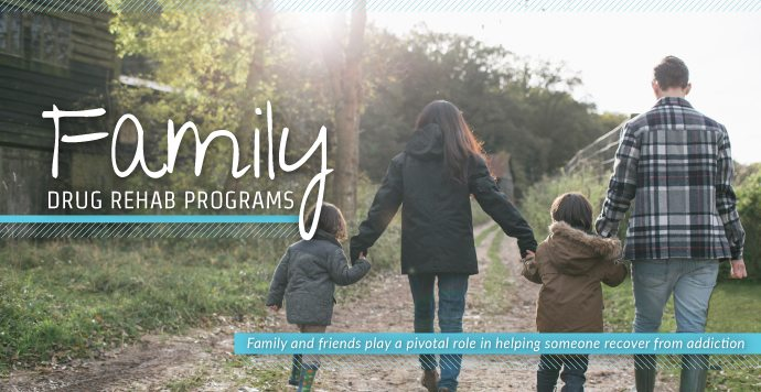Family Drug Rehab Programs