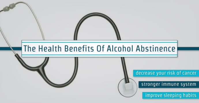 The Health Benefits Of Alcohol Abstinence