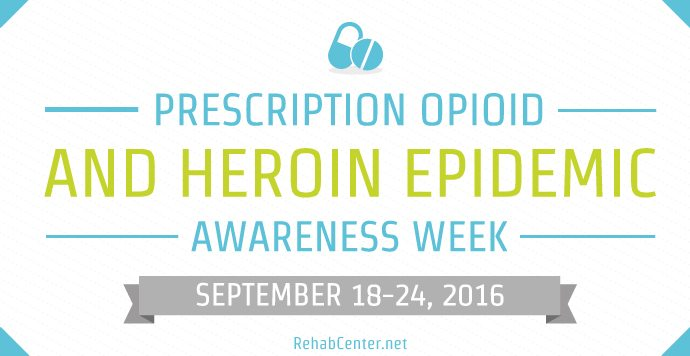 Prescription Opioid And Heroin Epidemic Awareness Week