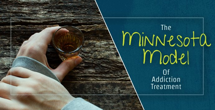 The Minnesota Model Of Addiction Treatment