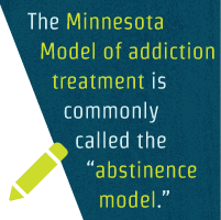 The Minnesota Model Of Addiction Treatment Definition