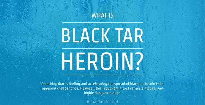 What Is Black Tar Heroin
