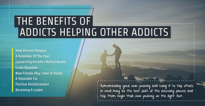 The Benefits Of Addicts Helping Other Addicts