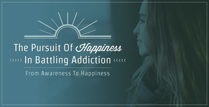 The Pursuit Of Happiness In Battling Addiction