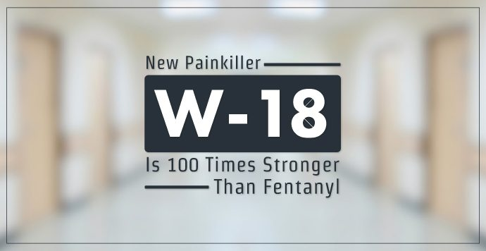 New Painkiller W-18 Is 100 Times Stronger Than Fentanyl