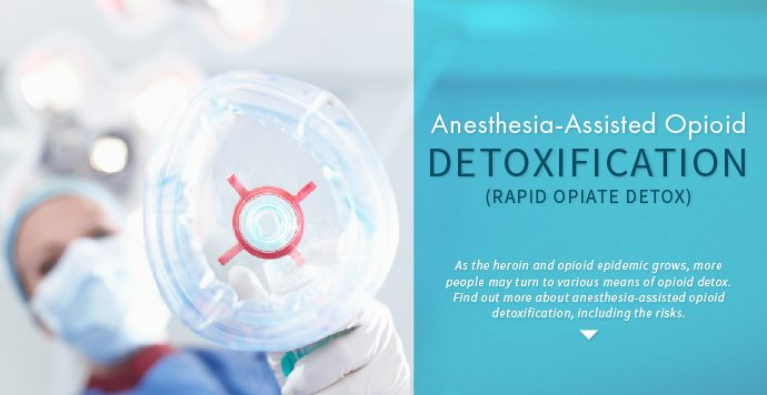 Anesthesia-Assisted Opioid Detox_