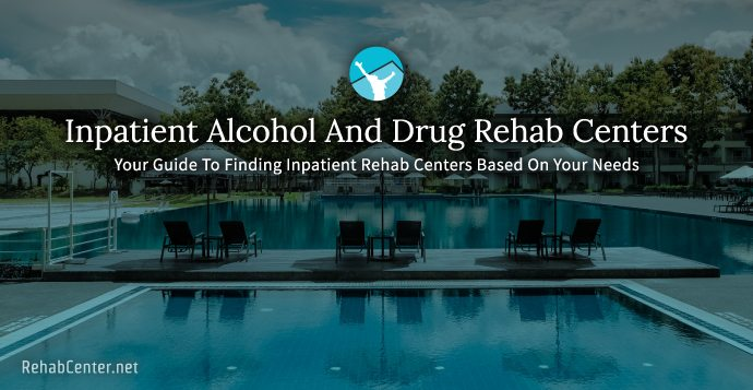 Inpatient Alcohol And Drug Rehab Centers