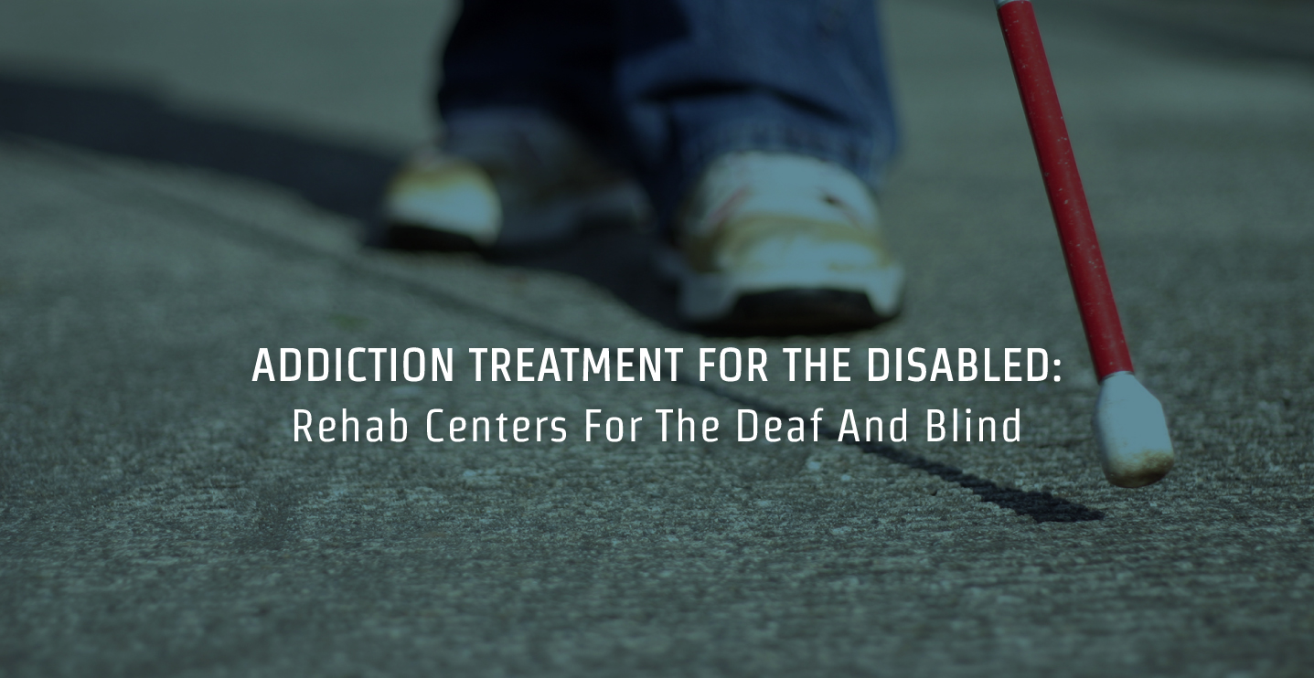 Rehab Centers For The Deaf And Blind