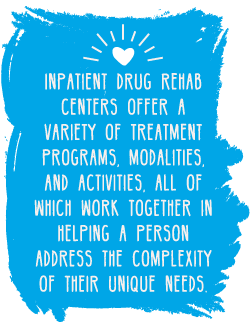 RehabCenter.net Common Activities At An Inpatient Drug Rehab Center Offer A Variety Of Treatment Programs