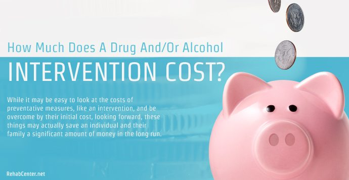 RehabCenter.net How Much Does A Drug And Or Alcohol Intervention Cost_