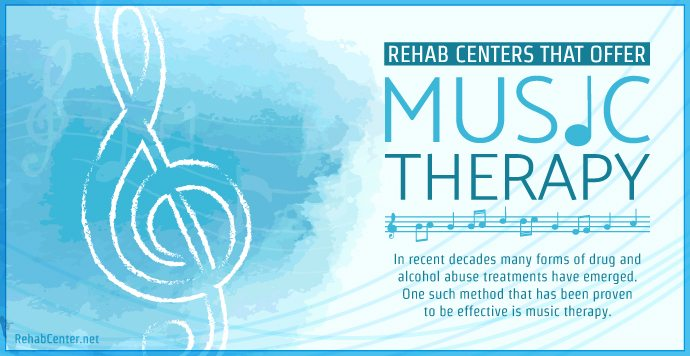 RehabCenter.net Rehab Centers That Offer Music Therapy