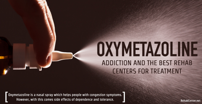 Rehabcenter Oxymetazoline Addiction And The Best Rehab Centers For Treatment