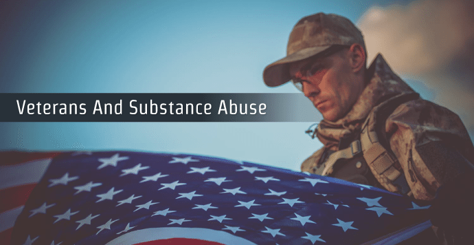 Veterans And Substance Abuse