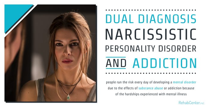 RehabCenter.net Dual Diagnosis Narcissistic Personality Disorder And Addiction