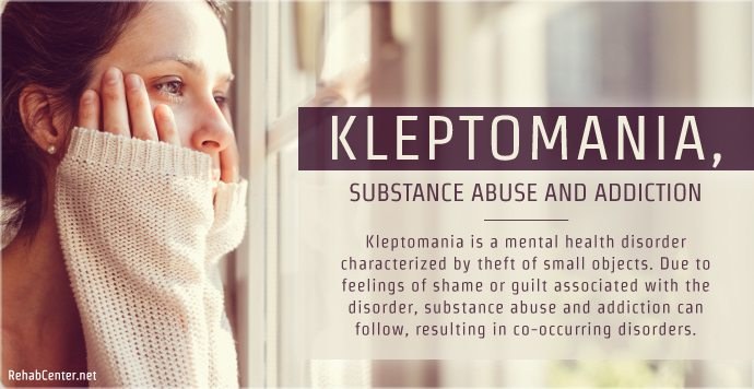 RehabCenter.net Kleptomania, Substance Abuse and Addiction