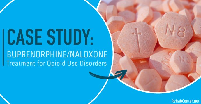 RehabCenter.net Buprenorphine Naloxone Treatment for Opioid Use Disorders Case Study Jeff