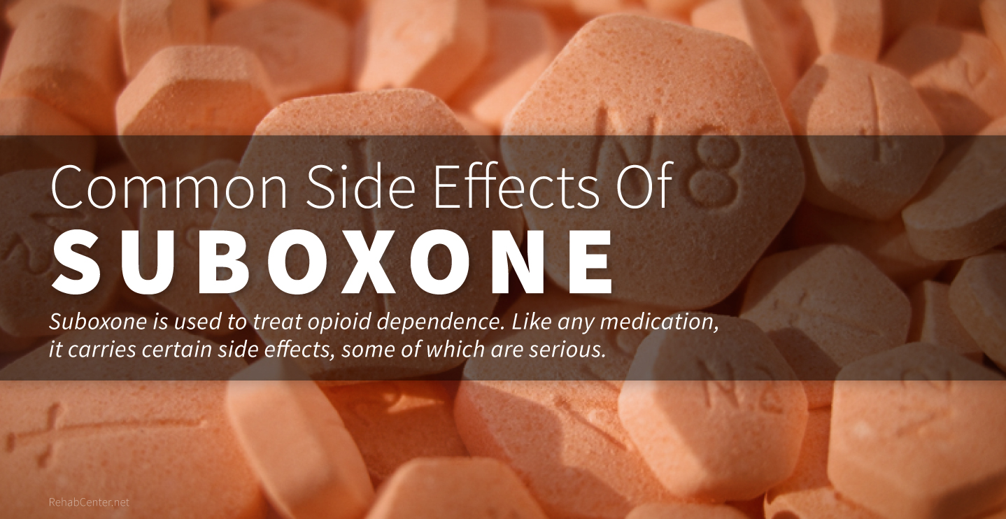 Common Side Effects Of Suboxone_