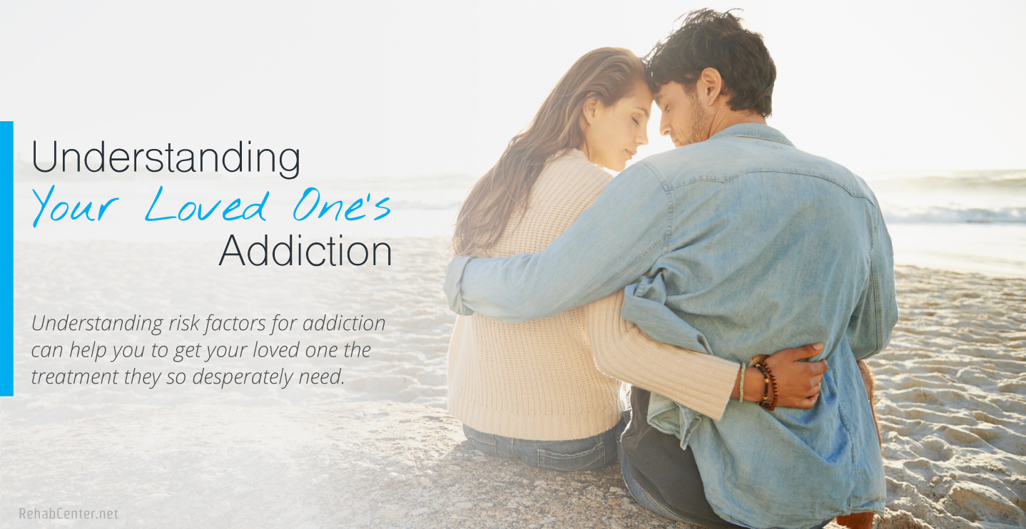 Understanding Your Loved Ones Addiction