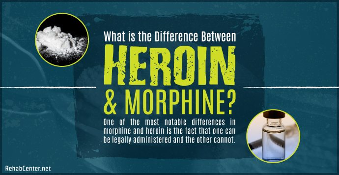 RehabCenter.net What is the Difference Between Heroin and Morphine_