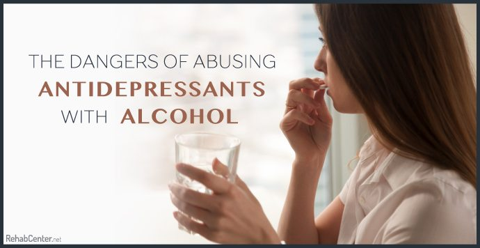 The Dangers Of Abusing Alcohol With Antidepressants