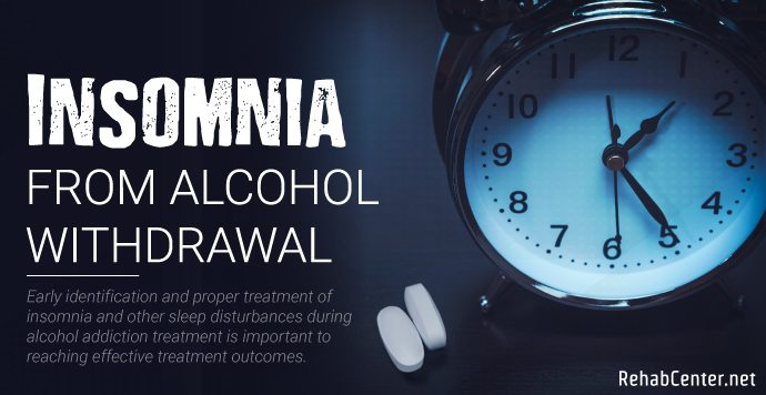 RehabCenter.net Insomnia From Alcohol Withdrawal