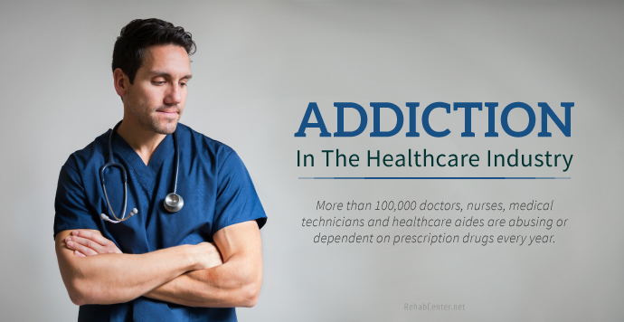 Addiction In The Healthcare Industry