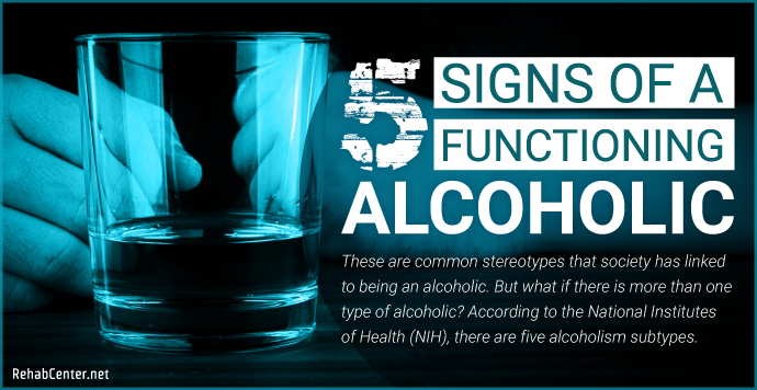 RehabCenter.net 5 Signs Of A Functioning Alcoholic
