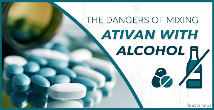 The Dangers of Mixing Ativan with Alcohol