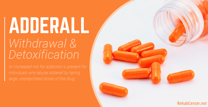 RehabCenter.net Adderall Withdrawal And Detoxification