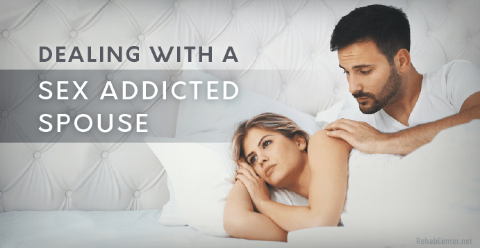 Dealing With A Sex-Addicted Spouse
