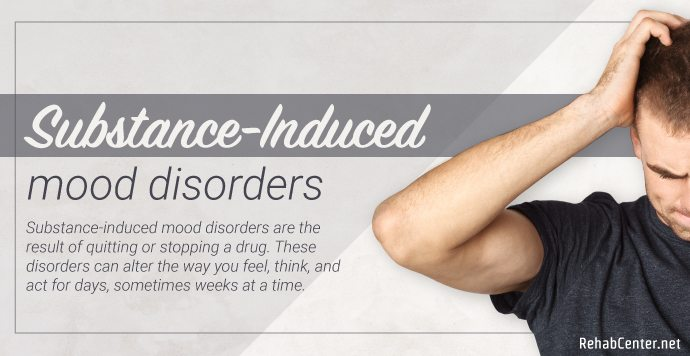 RehabCenter.net Substance-Induced Mood Disorders