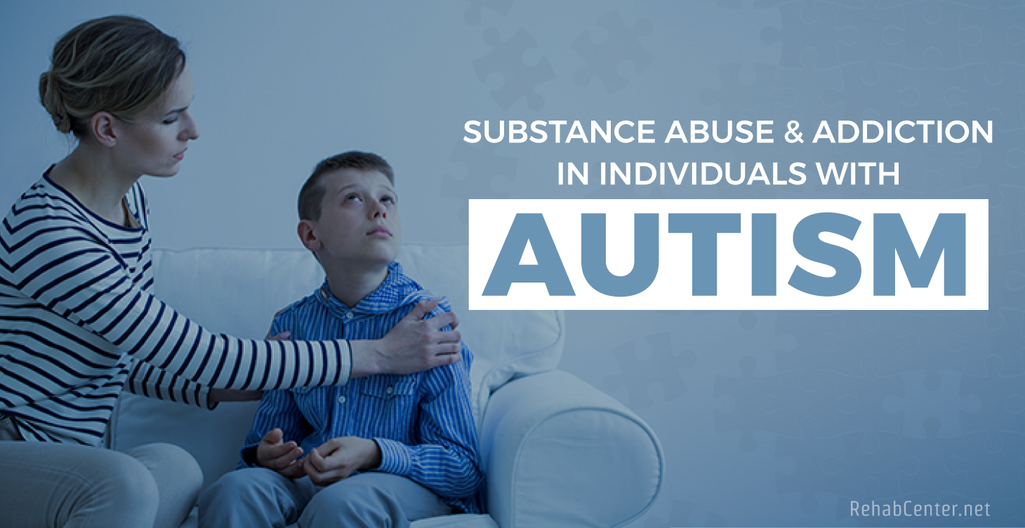 Substance Abuse In Individuals With Autism