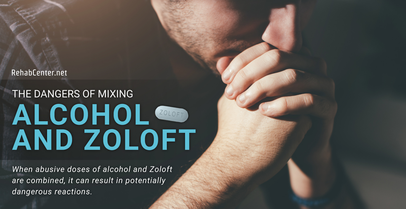RehabCenter.net The Dangers Of Mixing Alcohol And Zoloft Featured Image
