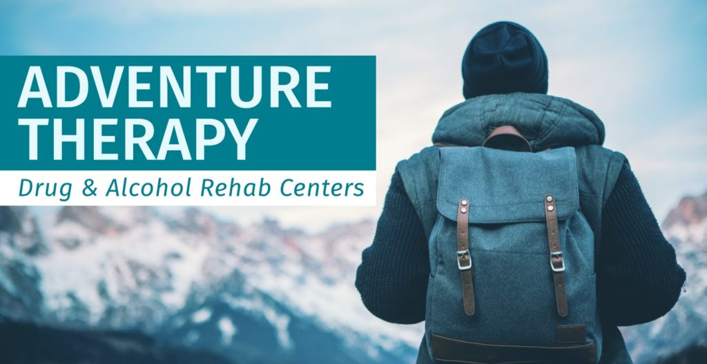 Adventure Therapy Drug and Alcohol Rehab Centers
