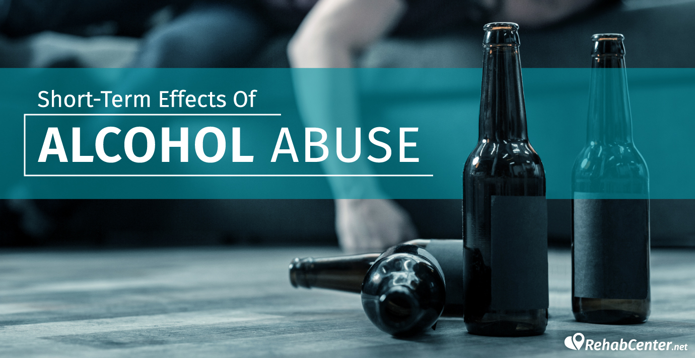 Short-Term Effects Of Alcohol Abuse